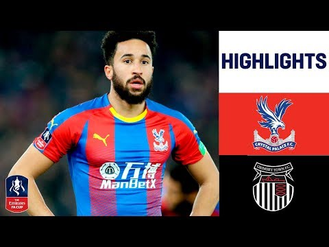 Crystal Palace 1-0 Grimsby Town | Late Ayew Winner Defeats Ten-men Grimsby | Emirates FA Cup 18/19