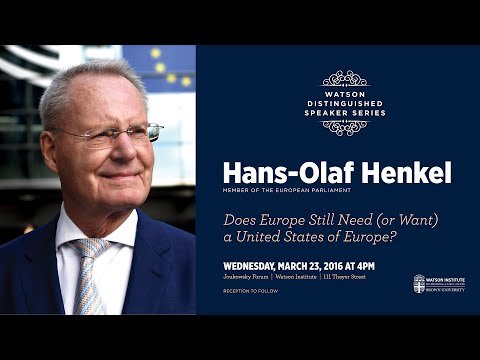 Hans-Olaf Henkel ─ Does Europe Still Need (or Want) a United States of Europe?