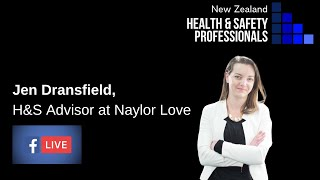 NZHSP Live Interviews - Covid-19 Response: Jen Dransfield, Health & Safety Advisor, Naylor Love