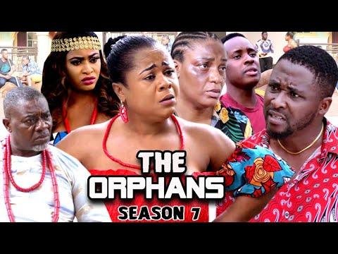 Download THE ORPHANS SEASON 7 (Trending  New Movie Full HD)Uju Okoli 2021 Latest Nigerian New Nollywood Movie