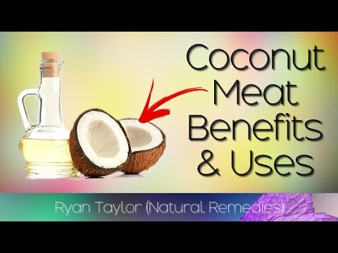 Coconut Meat: Benefits & Uses