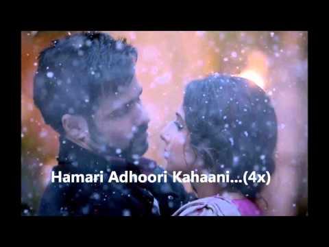 Hamari Adhuri Kahani Lyrics - Arijit Singh