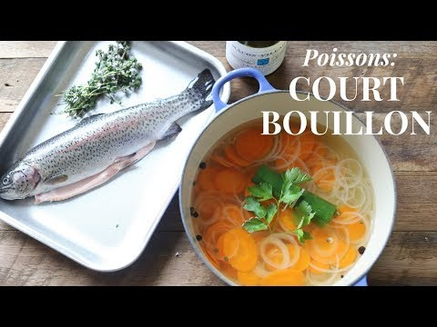 How To Cook Fish in Court Bouillon | French culinary technique (beginner level)