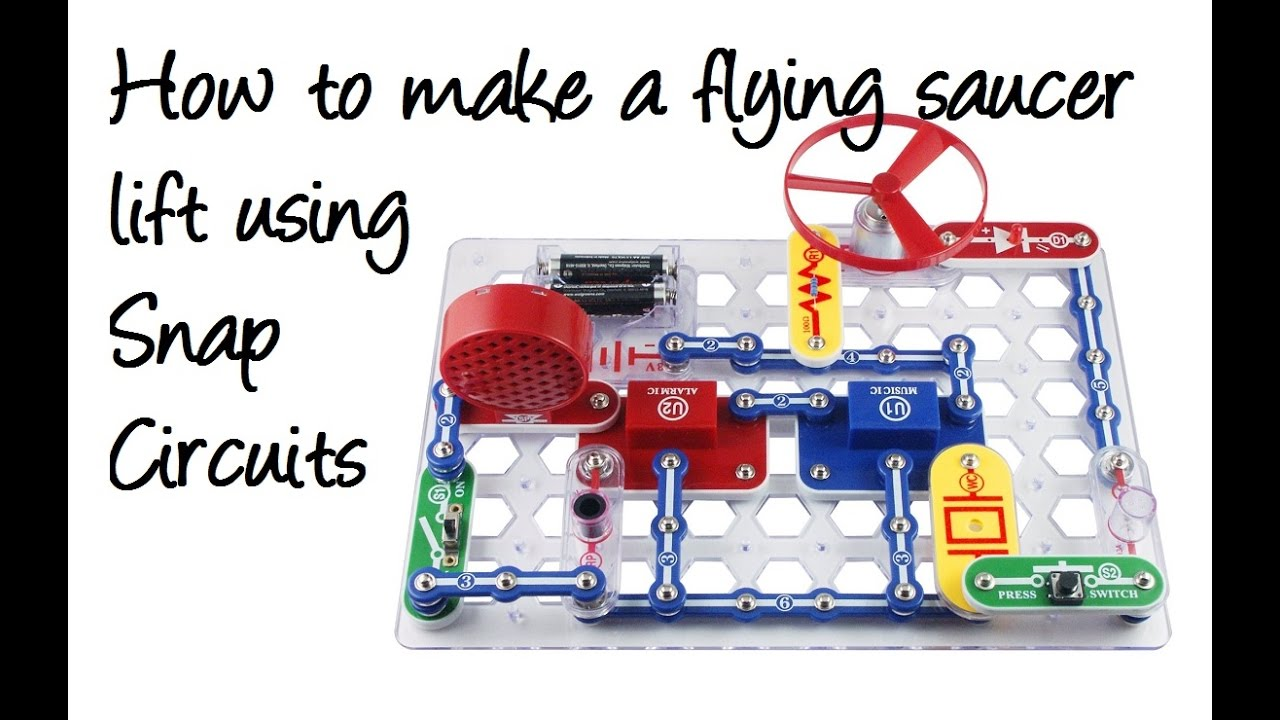 how to make a flying saucer lift using snap circuits rh youtube com