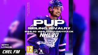 PUP - Sibling Rivalry (+ Lyrics) - NHL 20 Soundtrack