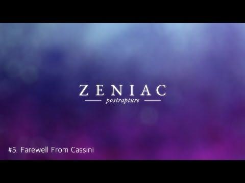 Zeniac - 05. Farewell From Cassini (Postrapture [EP], Lyrics)