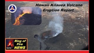 Hawaii Kilauea Volcano HCCD Eruption Report (August 14,2018)