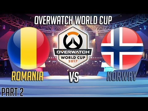 Norway vs Romania Part 2 -  Overwatch World Cup 2017