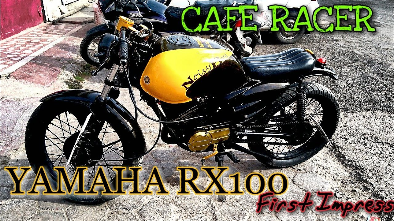 LEGENDARY YAMAHA RX 100 MODIFIED INTO CAFE RACER First Impression!!