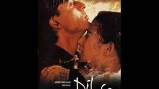 Dilse Background score AR Rahman Sukhwinder Singh