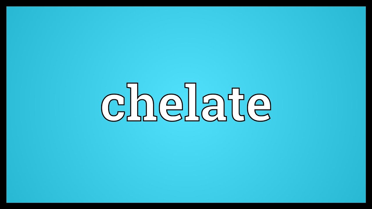 Chelate Meaning - YouTube