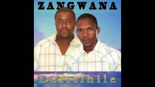 Zangwana - Ke Kgathetshe
