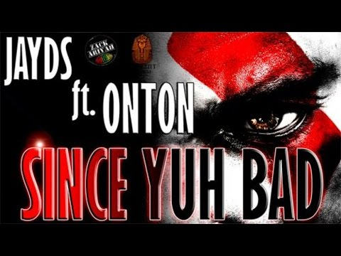 Jayds Ft. Onton - Since Yuh Bad (Raw) [Funeral Again Riddim] May 2015