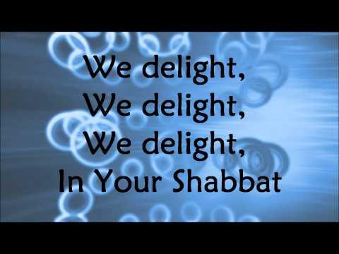 Barry and Batya Segal - We Delight In Your Shabbat - Lyrics