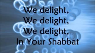 Barry and Batya Segal We Delight In Your Shabbat Lyrics