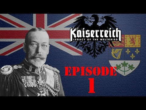 HoI4: Kaiserreich (Dominion of Canada) Ep. 1: An Alternate History