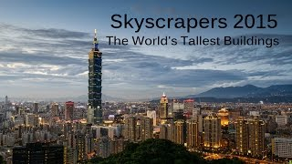 Skyscrapers 2015 - The World