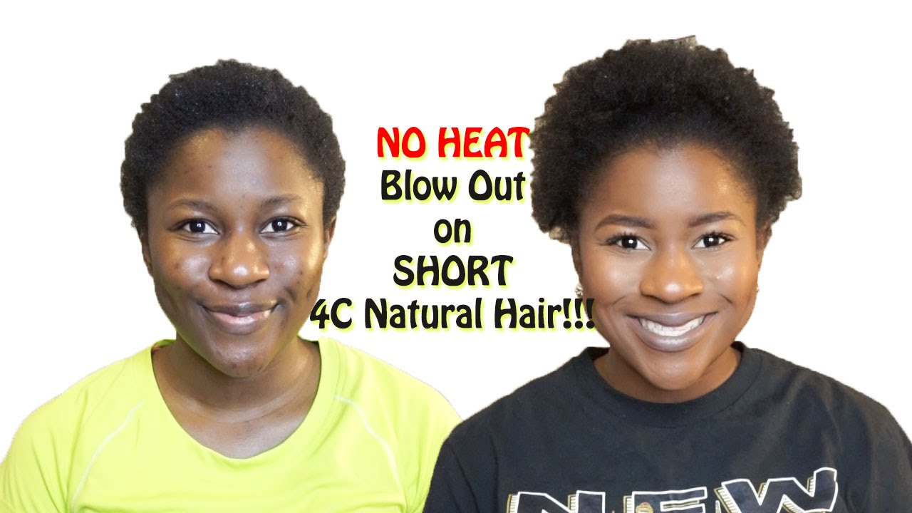 NO HEAT Blow Out On SHORT 4c Natural Hair