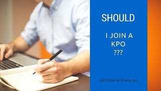 Download Should I join a KPO