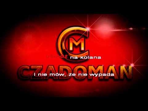 CZADOMAN - KARAOKE - Chodź na kolana (official)