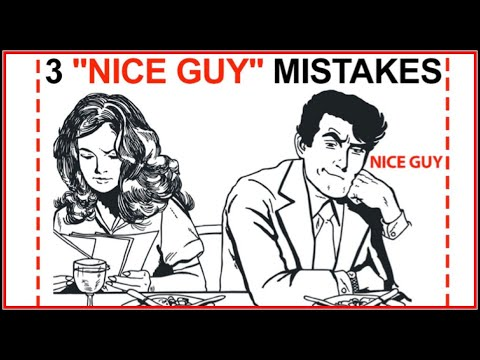 Avoid These 3 'Attraction Mistakes' 99.9% of 'Nice Guys' Make