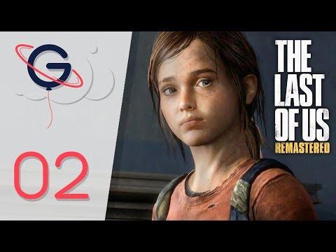 THE LAST OF US REMASTERED FR #2 : Rencontre avec Ellie