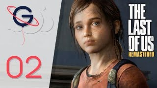 THE LAST OF US REMASTERED FR #2 : Rencontre avec Ellie