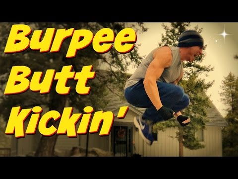 """BUTT KICKIN' 30 Min """"BURPEES ARE FOREVER"""" Cardio Core Workout! #burpeeworkout"""