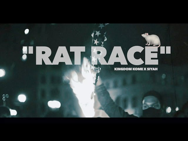 RAT RACE - KINGDOM KOME x SIYAH