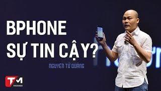 Nhìn lại BPhone - điện thoại của người Việt còn đáng tin cậy?