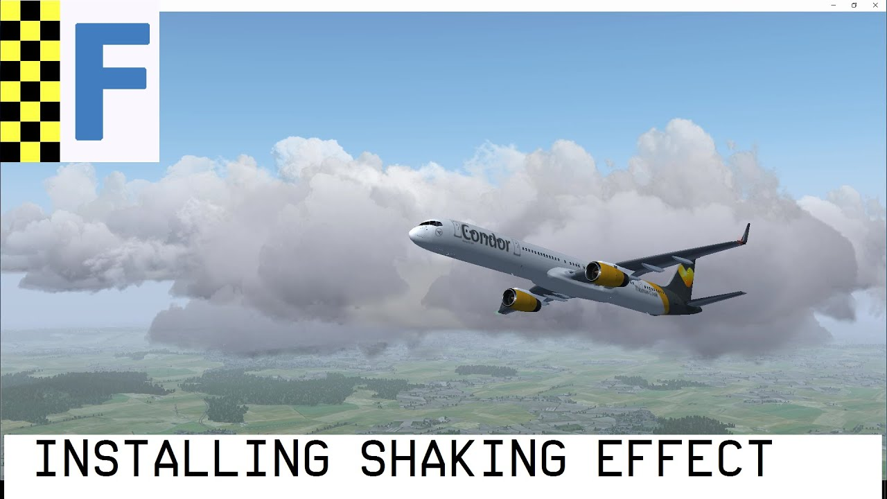 How to Install Shaking Effect on FlightGear - Quick Guide (HD)