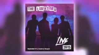 01 The Libertines - Horrorshow (Live at O2 Academy Glasgow) [Concert Live Ltd]