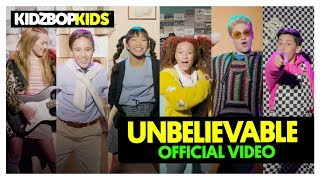 Смотреть клип Kidz Bop Kids - Unbelievable