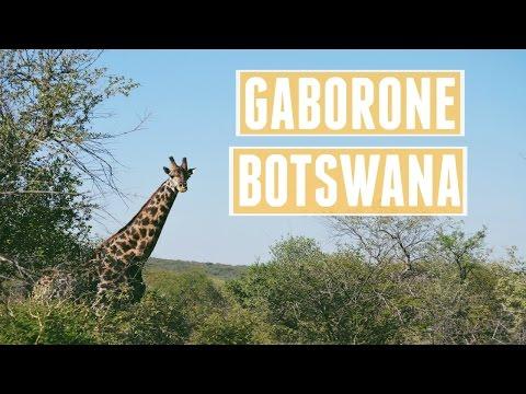 GABORONE, BOTSWANA // Travel Diary