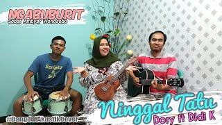 Download Didi Kempot Pasti suka | Ninggal Tatu Cover Lagu Buat Dory Harsa by POLLMAERE