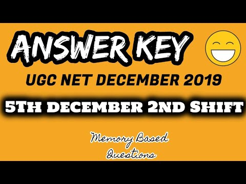 Answer Key 5th December 2019 Second (2nd) Shift UGC NET/JRF | Discussion ✍