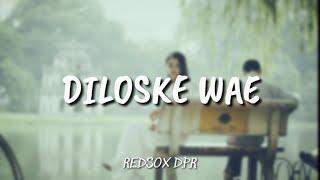 Download Mp3 Redsox D.p.r - 'diloske Wae'   Lirik Hd