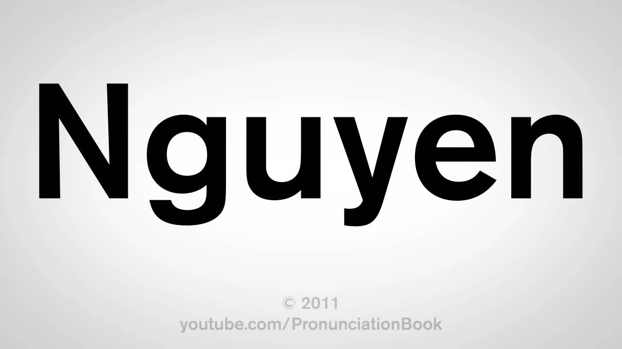 How to pronounce nguyen youtube for How do i find the name of a movie