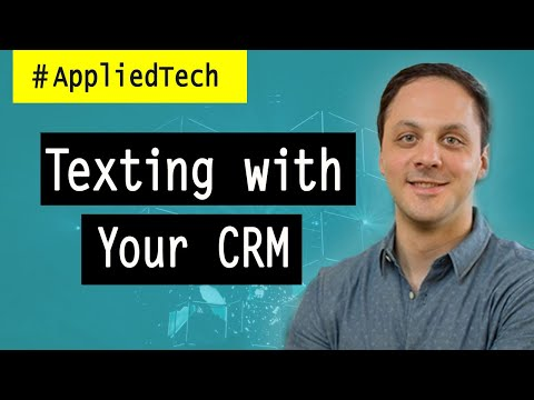 Texting with Your CRM