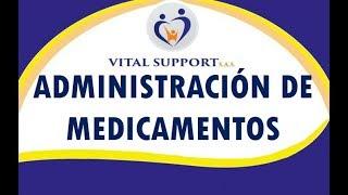ADMINISTRACIÓN DE MEDICAMENTOS - SESIÓN 5
