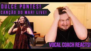 Vocal Coach Reacts! Dulce Pontes! Canção do Mar! Live!
