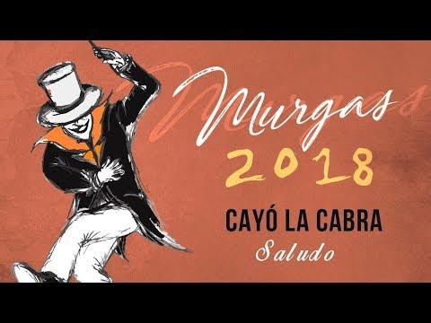 Cayó la Cabra - Saludo 2018  (MURGAS 2018)