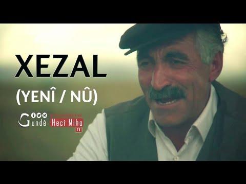 Dengbêj Heqqê - Xezal (YENİ / NÛ)