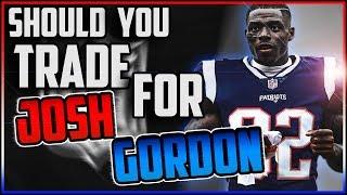 Should You TRADE For Josh Gordon?   Fantasy Football 2018 - Week 3