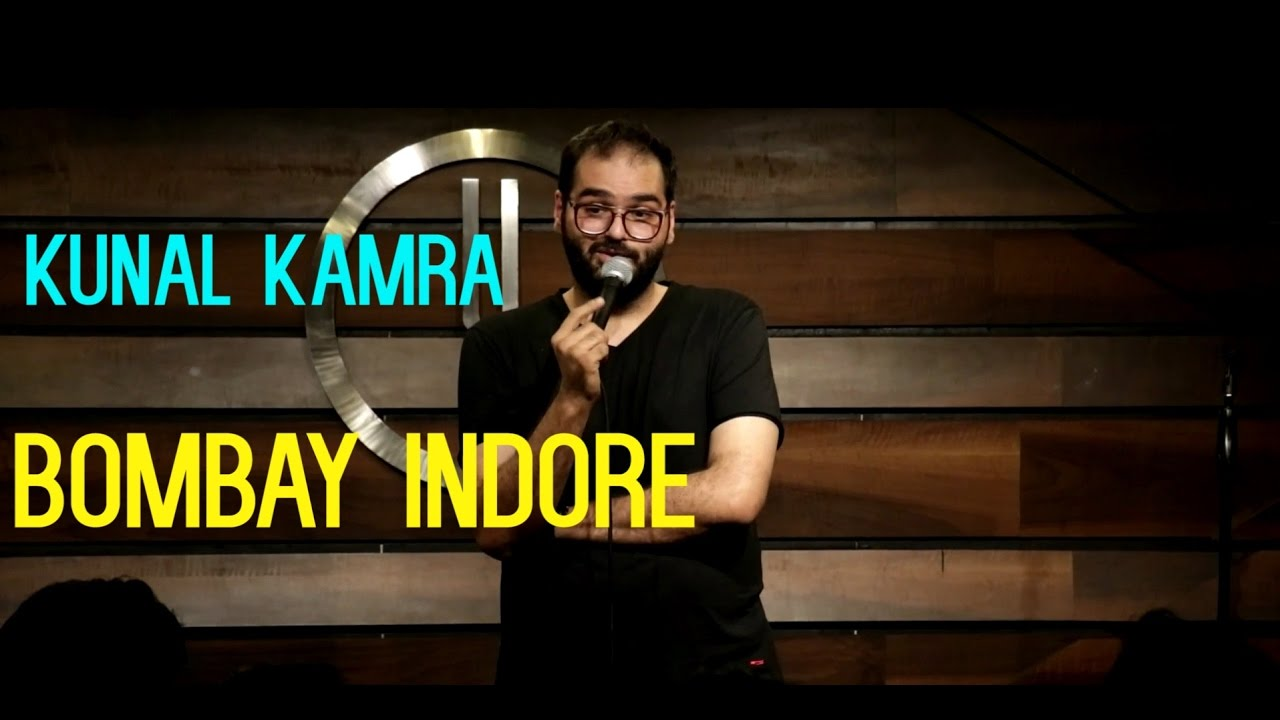Bombay Indore | Stand-Up Comedy by Kunal Kamra