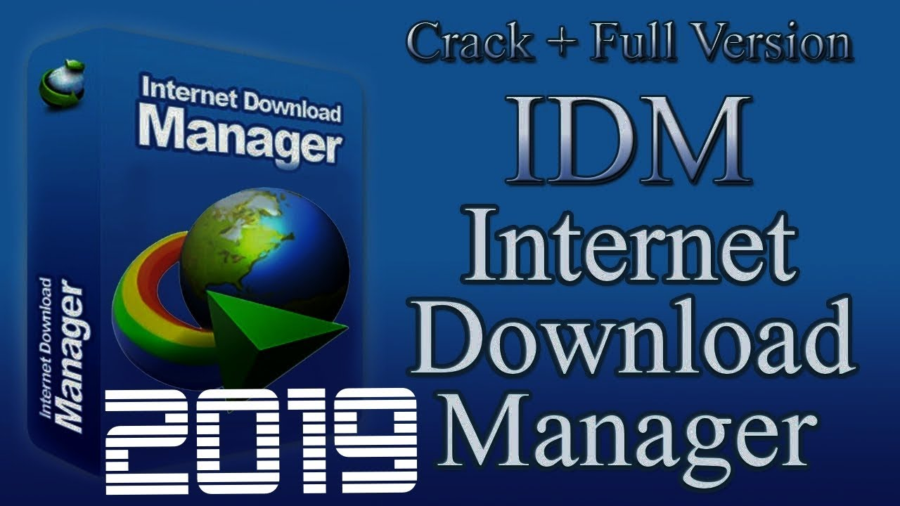 idm crack 6.32 build 6 latest version with serial keys feb 2019