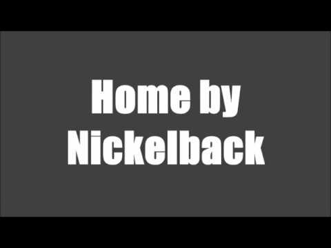 Home by Nickelback | Lyrics
