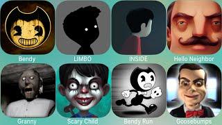 LIMBO,Bendy,INSIDE,Hello Neighbor,Granny,Scary,Goosebumps,Haunted Manor 2