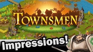 Townsmen First Impressions! Headup Games - Part 1 Weekly Indie Newcomer