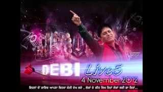 """mud kade, """"debi live 5"""", debi makhsoospuri, new live"""